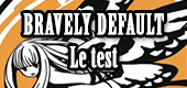 Test de Bravely Default