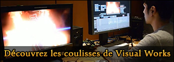 Les coulisses de Visual Works