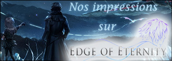 Nos impressions sur Edge of Eternity
