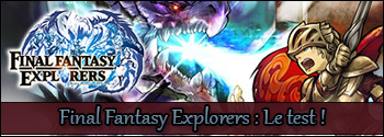 Test de Final Fantasy Explorers