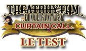 Test de Theatrhythm Final Fantasy Curtain Call