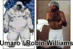 Umaro / Robin Williams