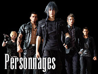 Personnages Final Fantasy XV