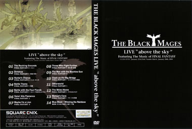 "The Black Mages LIVE ""above the Sky"""